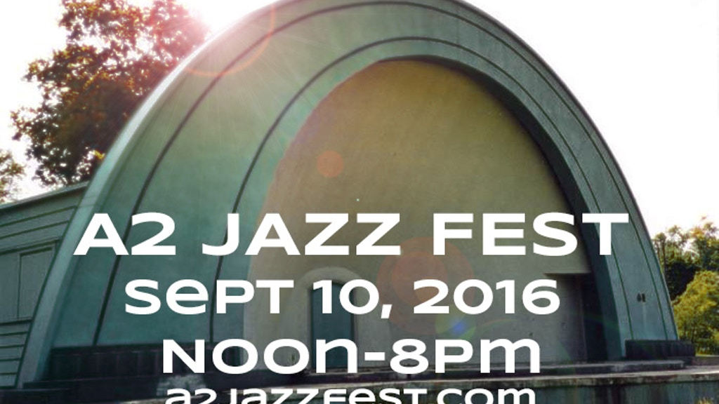 A2 JAZZ FEST 9/10/2016 West Park Ann Arbor, MI project video thumbnail