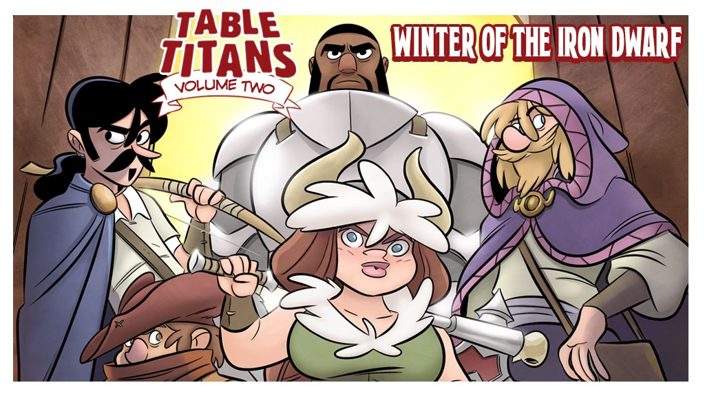 Table Titans Volume 2: Winter of the Iron Dwarf project video thumbnail
