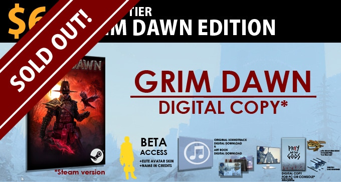 $65 Grim Dawn Edition = LIMITED! Get a copy of Grim Dawn to be delivered via Steam + All items in Legion Edition.