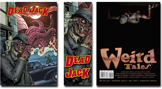 Dead Jack Print (left), Dead Jack Bookmark (center), Weird Tales Magazine 362 (right)
