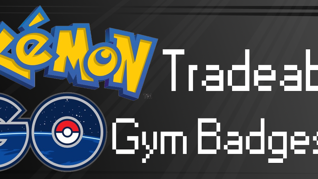 Project image for Pokemon Go Tradeables - Gym Badges