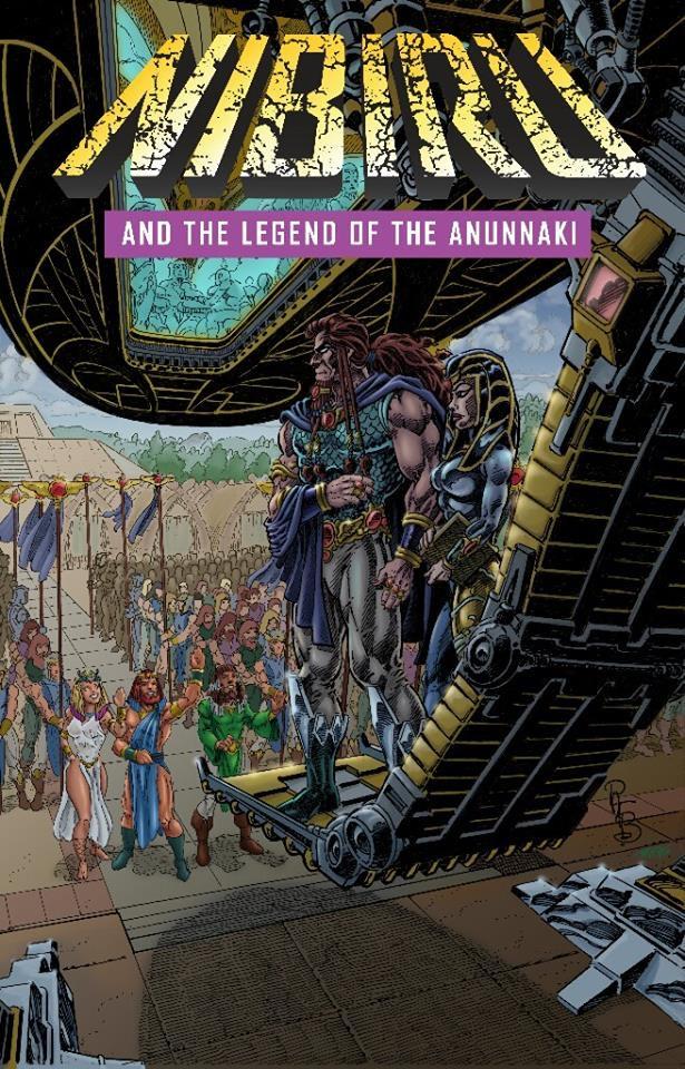 Pat Broderick's Nibiru & the Legend of the Anunnaki #1 by p