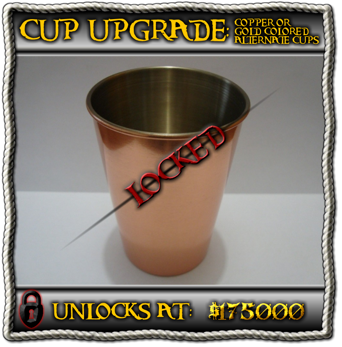 Half the cups upgraded to copper or gold color