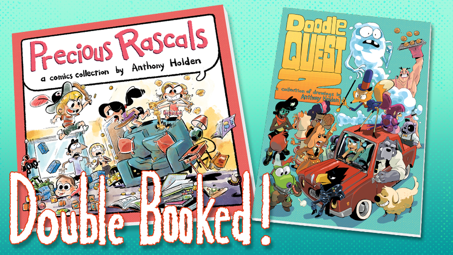 A Two Book Project Precious Rascals Collection Of Comic Strips And Doodle