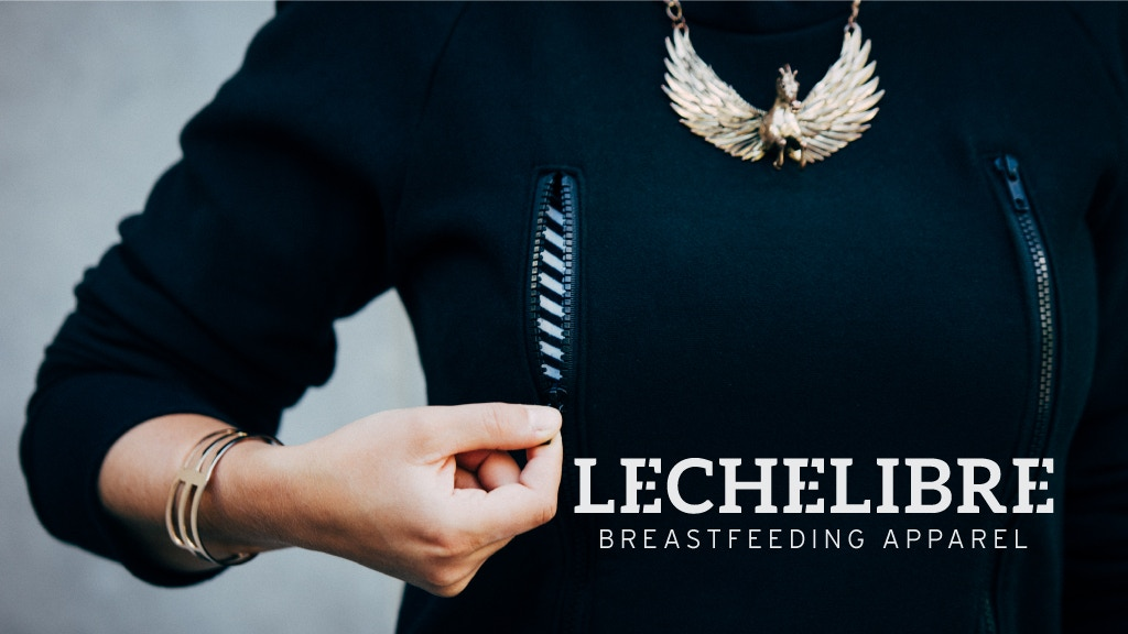 Leche Libre: Stylish and Functional Breastfeeding Apparel project video thumbnail