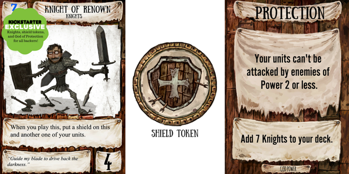 The retail version will not include the God of Protection card, the 7 Knights cards, or their 5 Shield Tokens, and this Kickstarter campaign is the only place they will ever be available!