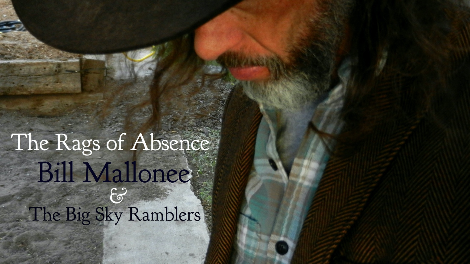 Quot The Rags Of Absence Quot Bill Mallonee Amp The Big Sky