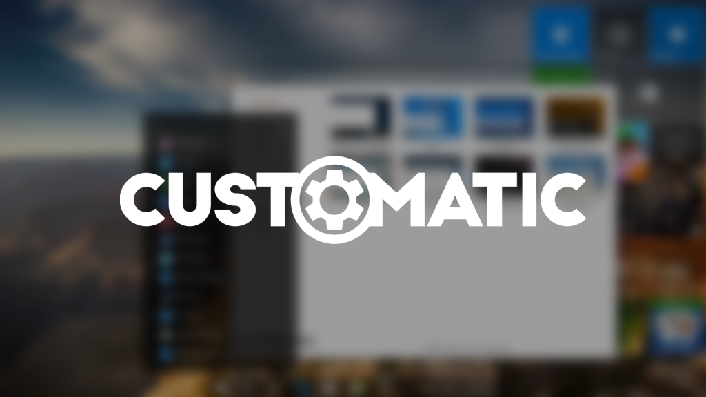 Customatic - Make Windows 10 look and work the way you want. project video thumbnail