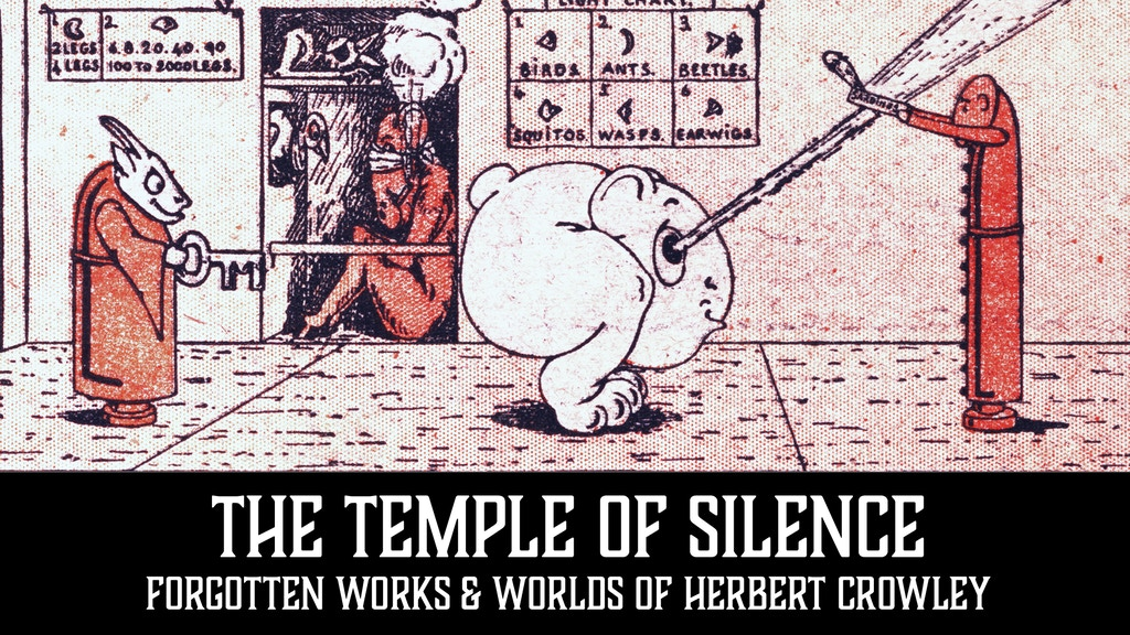The Temple of Silence: Forgotten Worlds of Herbert Crowley project video thumbnail