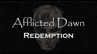 Afflicted Dawn: Redemption - A Webseries
