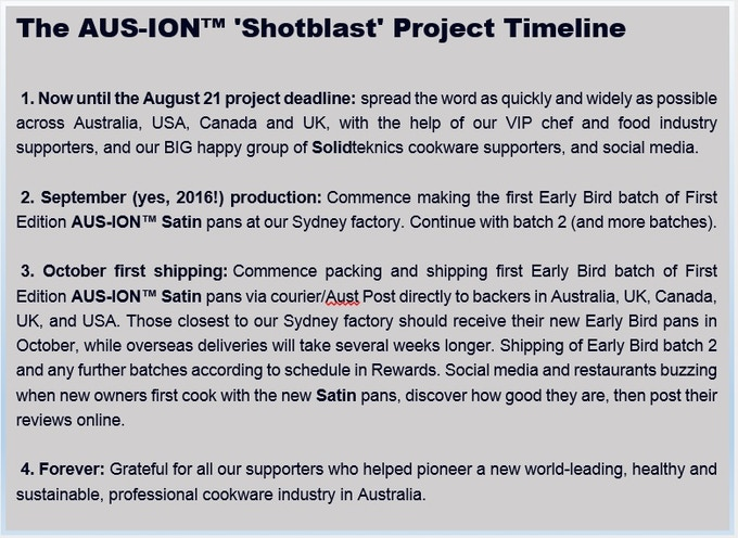 Please remember: these AUS-ION Satin pans will only ever be offered this once as 'First Satin Edition'. Also, 4-6 months from concept to shipping is almsot miraculous.....if you know manufacturing! These are not import pans waiting in a warehouse.....