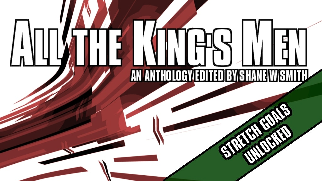 All The King's Men: a massive anthology for sci-fi fans! project video thumbnail