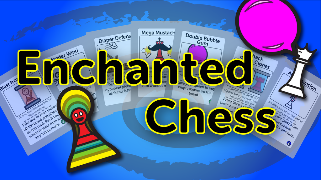 Enchanted Chess! Card Game project video thumbnail