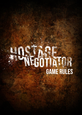 Original Hostage Negotiator Rules
