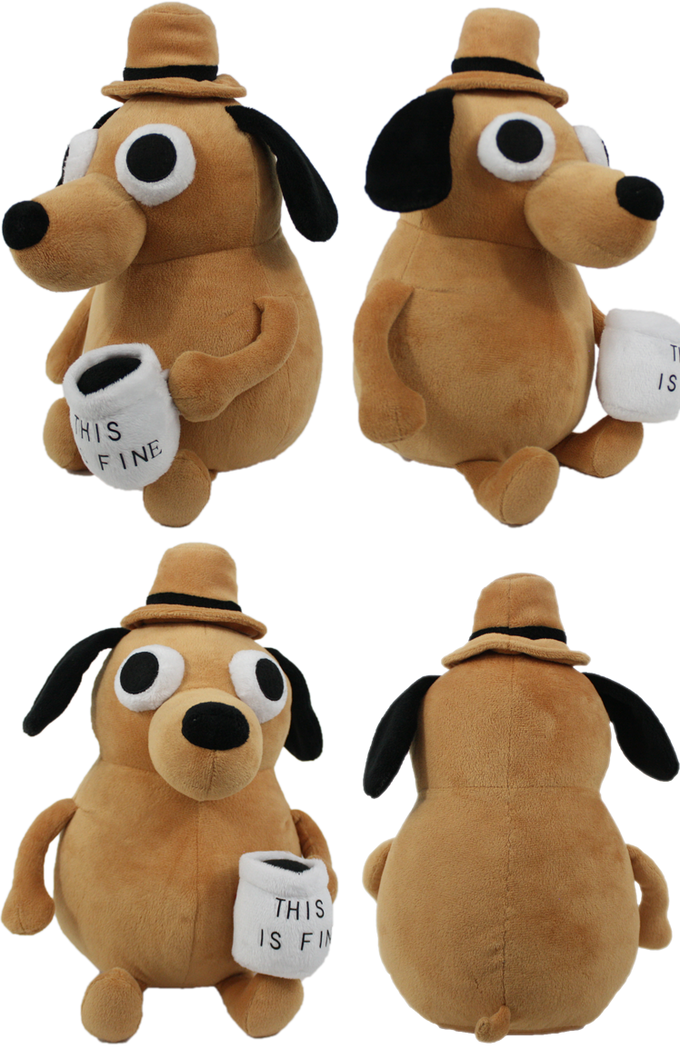 Quot This Is Fine Quot Plush Dog By Kc Green Kickstarter