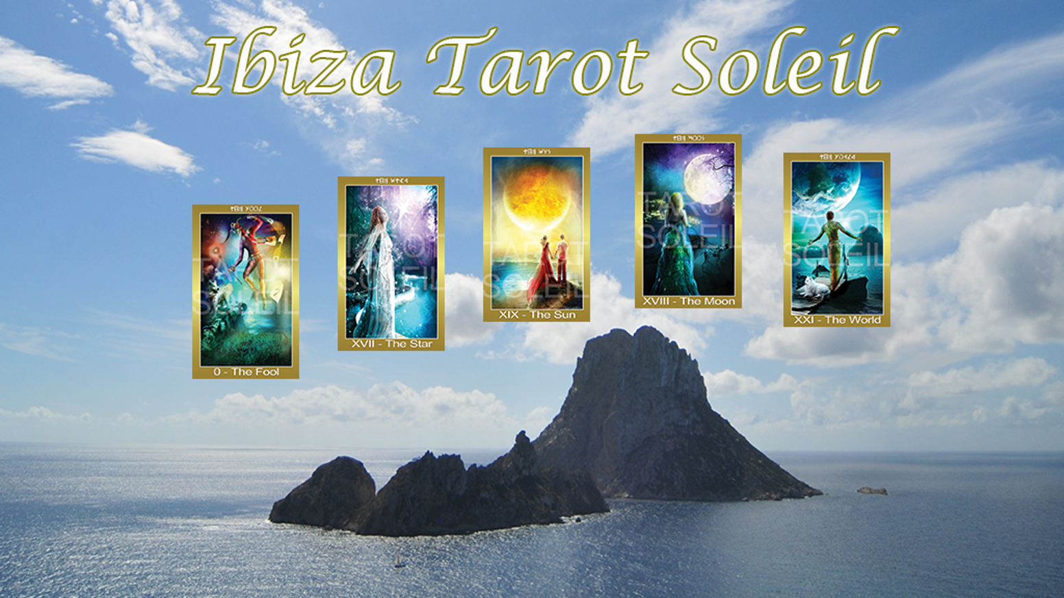 Ibiza Tarot Soleil RELAUNCH by Dale Andre » The High