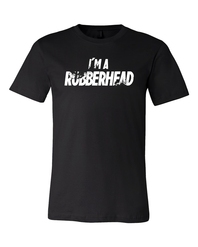 The RUBBERHEAD T-shirt reward!