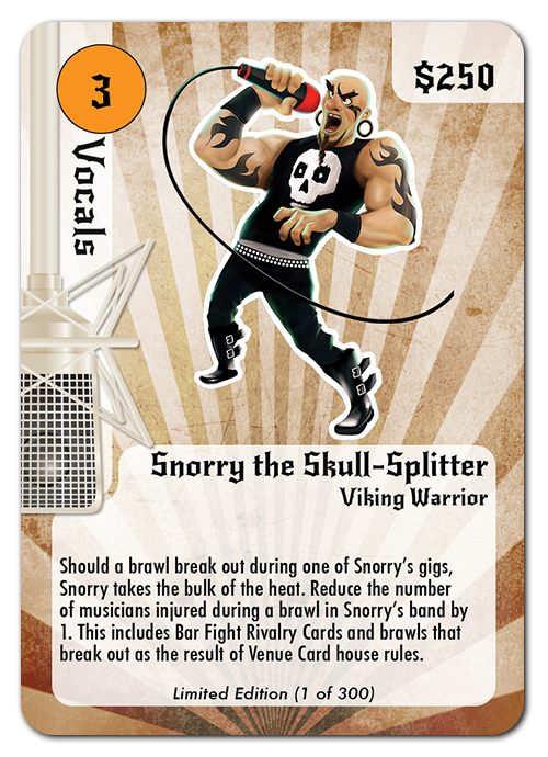 Extremely limited edition backer-only musician card.