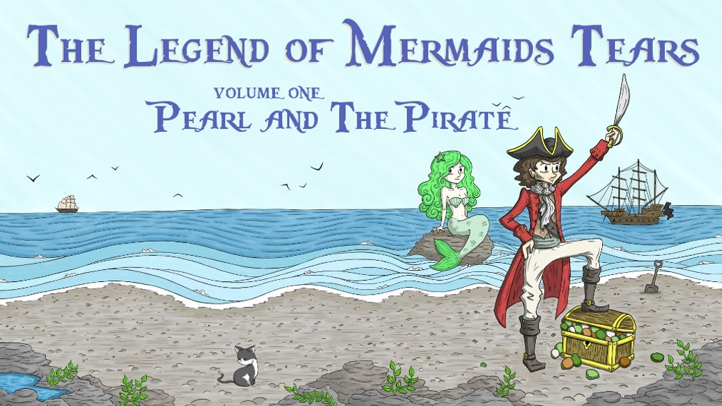The Legend of Mermaids Tears - Vol 1 Pearl & The Pirate project video thumbnail