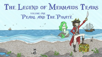 The Legend of Mermaids Tears - Vol 1 Pearl & The Pirate
