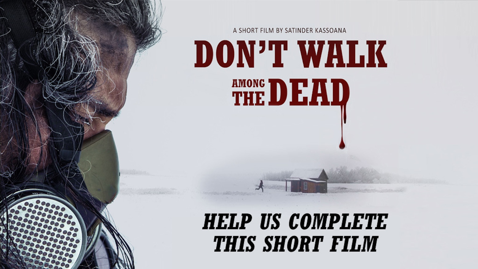 Don't Walk Among the Dead - A Post Apocalyptic Short Film by
