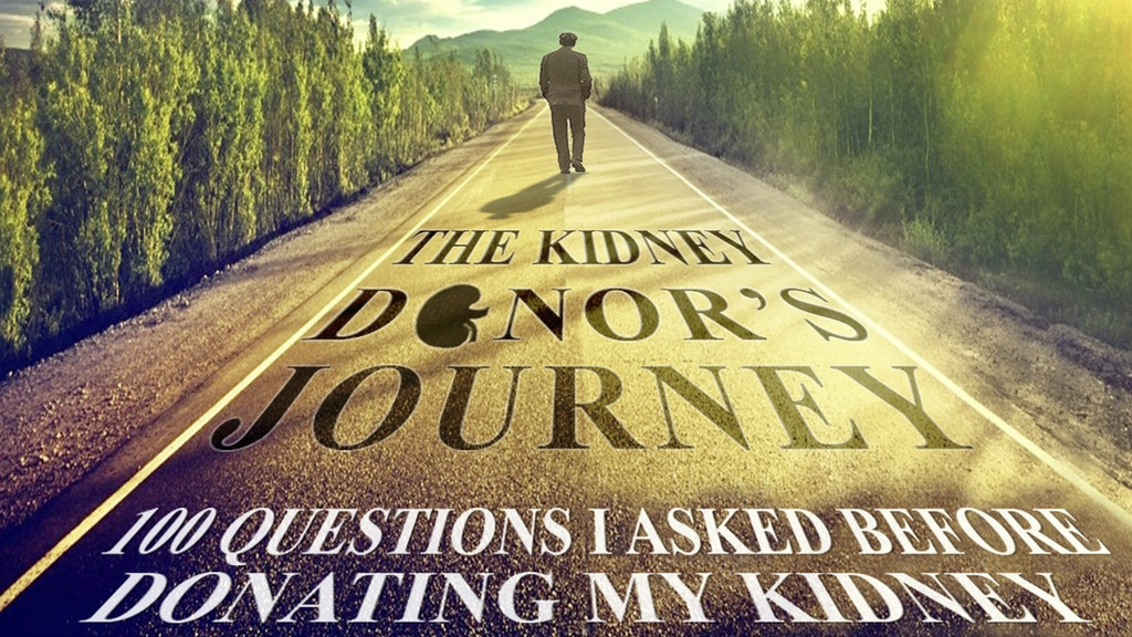 The Kidney Donor's Journey: A Book to Inspire & Save Lives project video thumbnail
