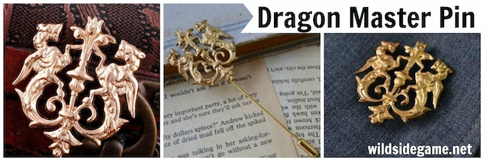 All backers of $30 or more receive the Dragon Pin in addition to their other rewards.