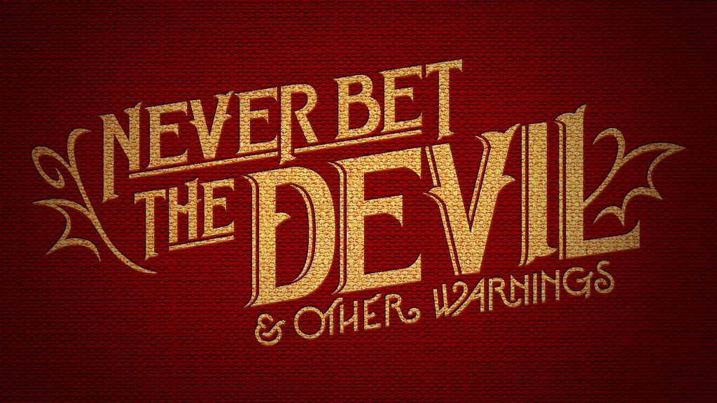 Never Bet the Devil & Other Warnings project video thumbnail