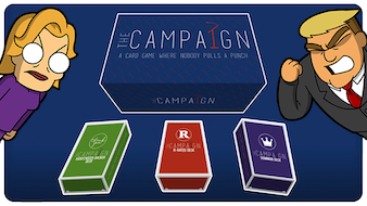 The Campaign: A Card Game Where Nobody Pulls a Punch