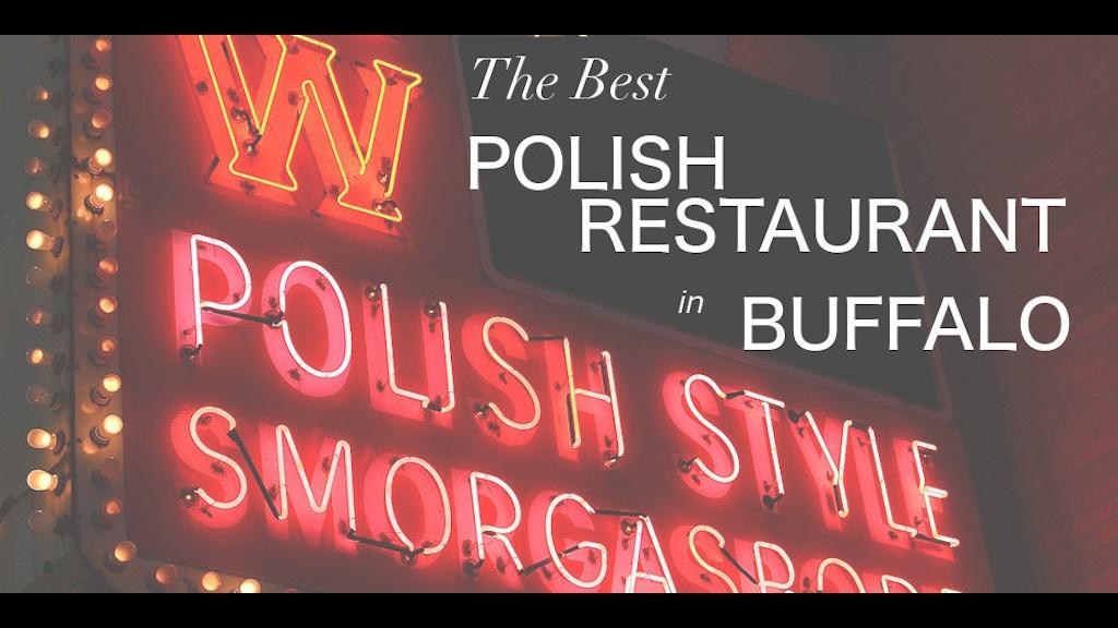 THE BEST POLISH RESTAURANT IN BUFFALO: Help Publish My Novel
