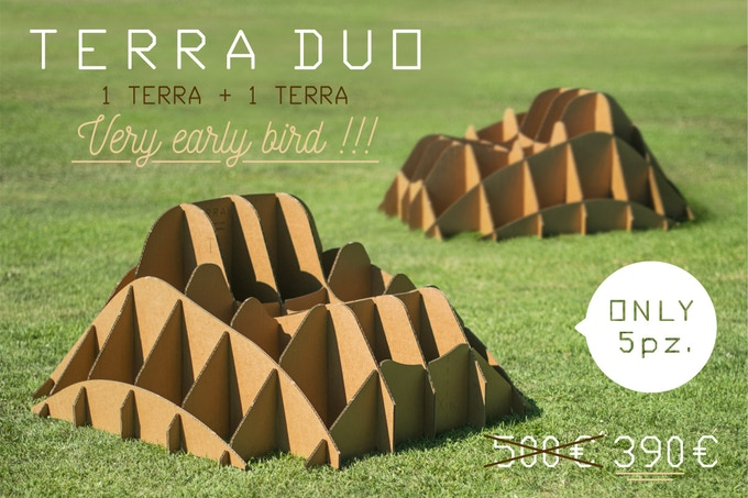TERRA!DUO is two TERRA! scale 1:1 (dimensions in 44,88 x 44,88 x 21,65 / cm 114 x 114 x 55)