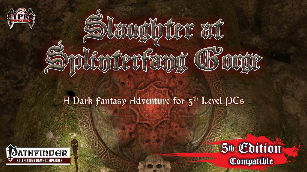 Slaughter at Splinterfang Gorge (5e, Pathfinder) project video thumbnail