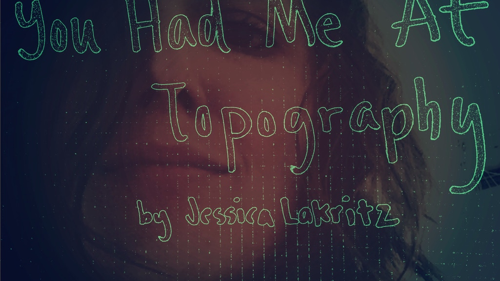 An Adventure Poetry Book: You Had Me At Topography project video thumbnail