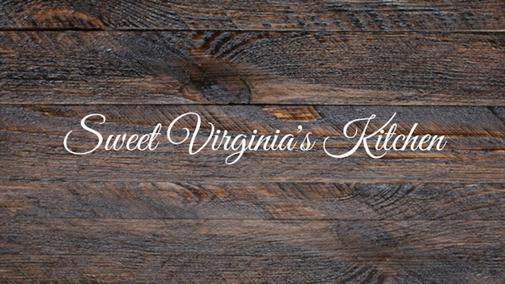 Sweet Virginia's Kitchen: Help Us GROW a Family Restaurant! project video thumbnail