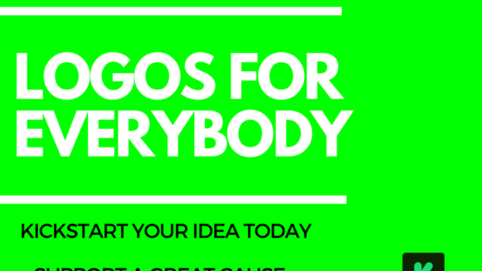 kickstart your idea logos for everybody by kameron brown updates