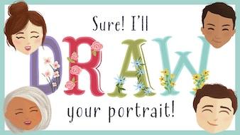 Sure, I'll Draw Your Portrait!