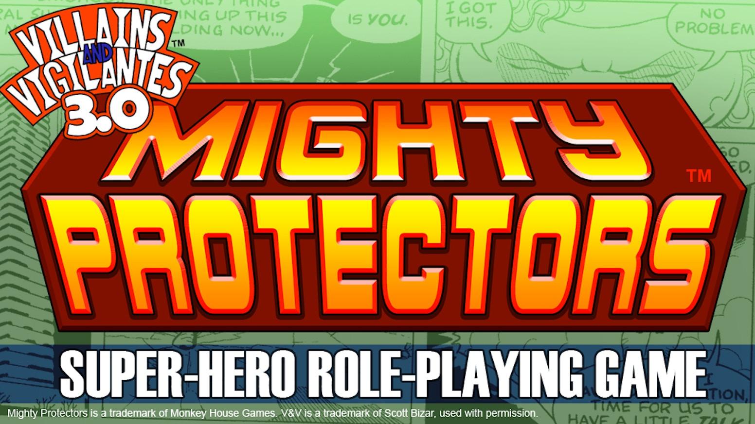Villains And Vigilantes™ 30: The Mighty Protectors™ Rpg