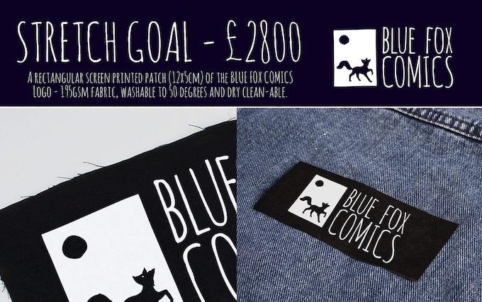 Stretch Goal 4 - Exclusive Blue Fox Comics patch
