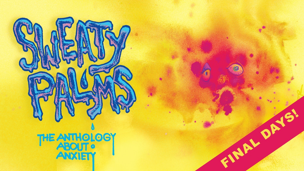Sweaty Palms -The Anthology about Anxiety project video thumbnail