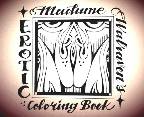 Madame Walraven\'s Erotic Coloring Book by F. Walraven — Kickstarter