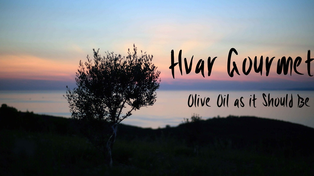 Fresh, Antioxidant-packed Olive Oil from Hvar Island project video thumbnail
