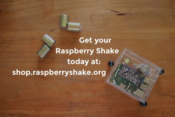 Get your Raspberry Shake now.