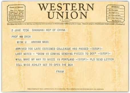 Telegram from Prof. Frank Morgan, courtesy Miskatonic University archive.