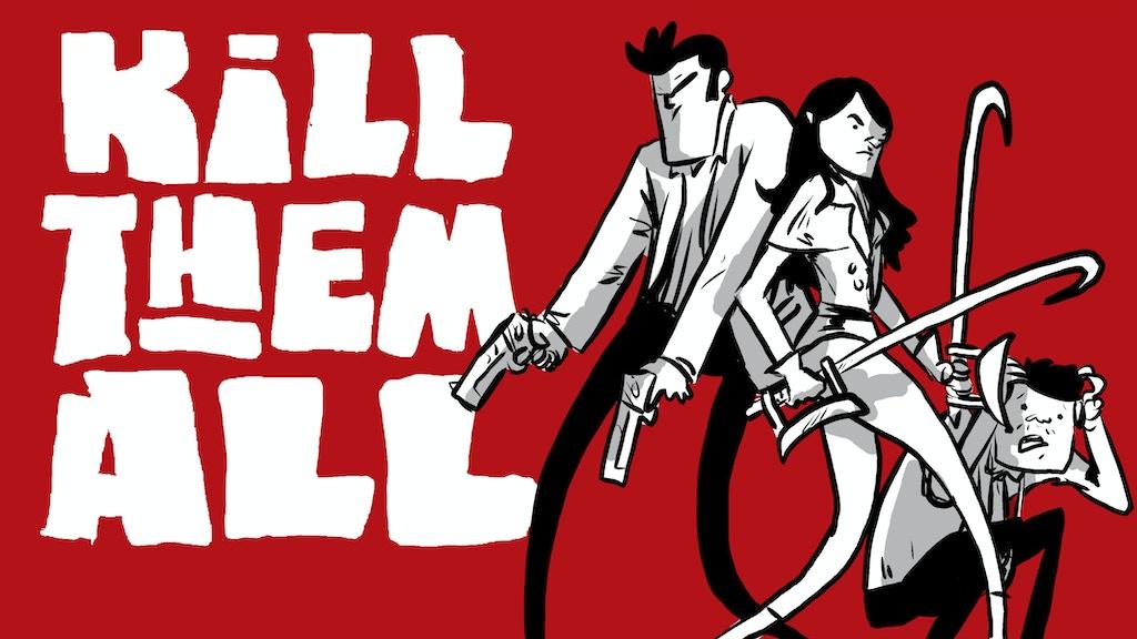Kill Them All project video thumbnail