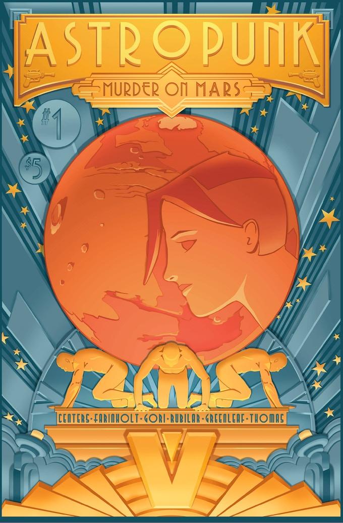 Astropunk: Murder on Mars Issue #1 by Kenneth Centers
