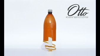 Otto: The Plastic Bottle Cutter (PBC)