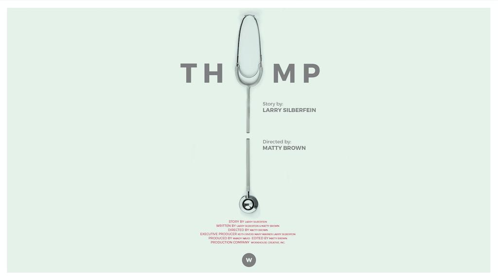 Thump: Short Film project video thumbnail