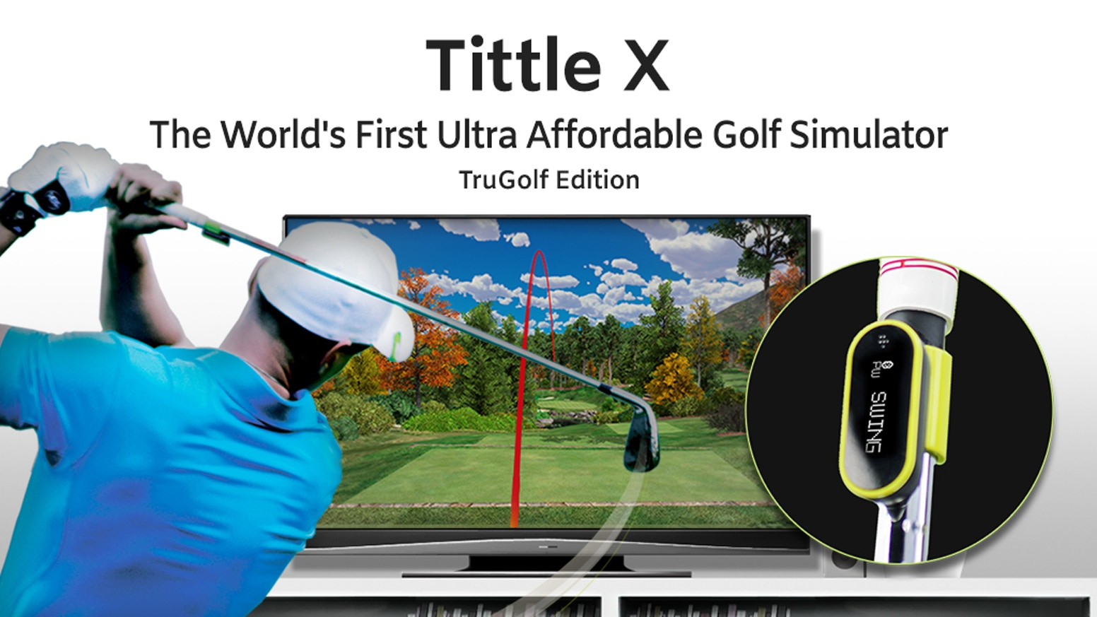 What if you can play golf anytime anywhere? Tittle X Golf Simulator TruGolf Edition makes life-like sim golf accessible to everyone.