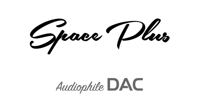Space Plus - ESS Sabre32 DSD/DXD asynchronous USB DAC on