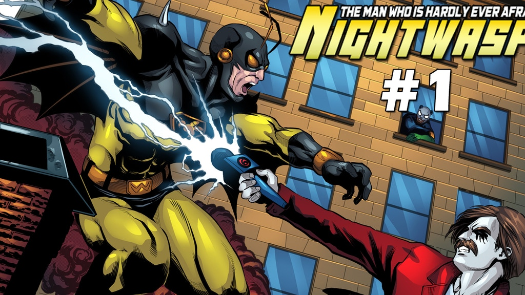 Nightwasp: The Man Who Is Hardly Ever Afraid #1 Comic Book project video thumbnail